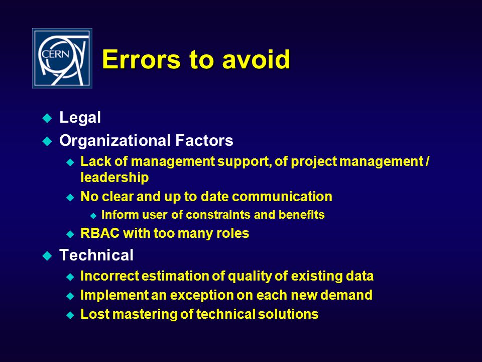 Errors to avoid Legal Organizational Factors Technical