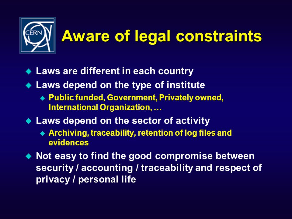 Aware of legal constraints