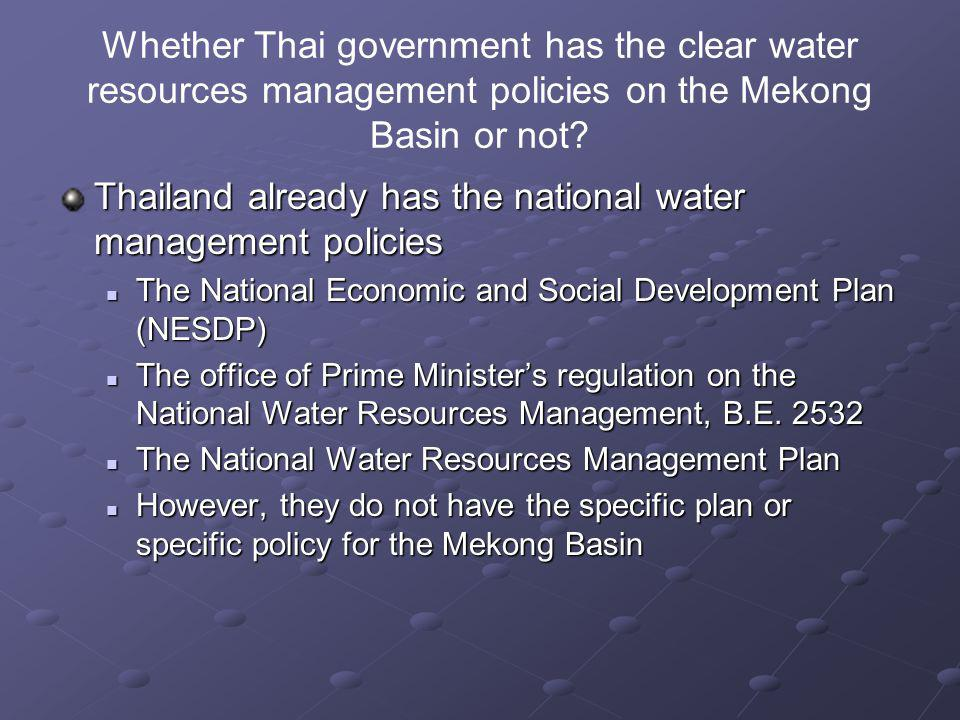 Thailand already has the national water management policies