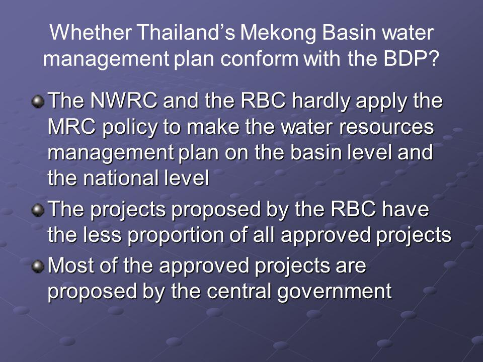 Whether Thailand's Mekong Basin water management plan conform with the BDP