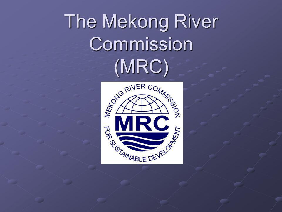 The Mekong River Commission (MRC)