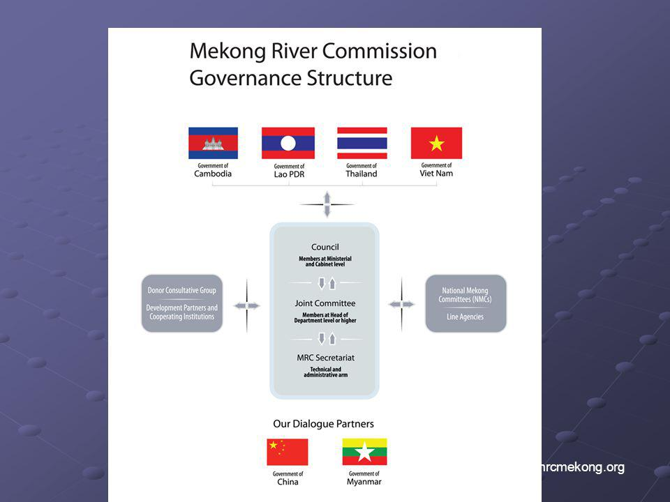Nowadays The MRC have 4 Members from the Lower Mekong Basin which are Cambodia, Lao PDR, Thailand and Vietnam. Currently, the People's Republic of China and the Union of Myanmar are engaged as MRC Dialogue Partners.