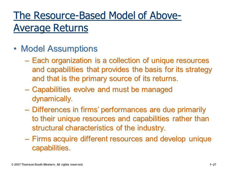 The Resource-Based Model of Above-Average Returns