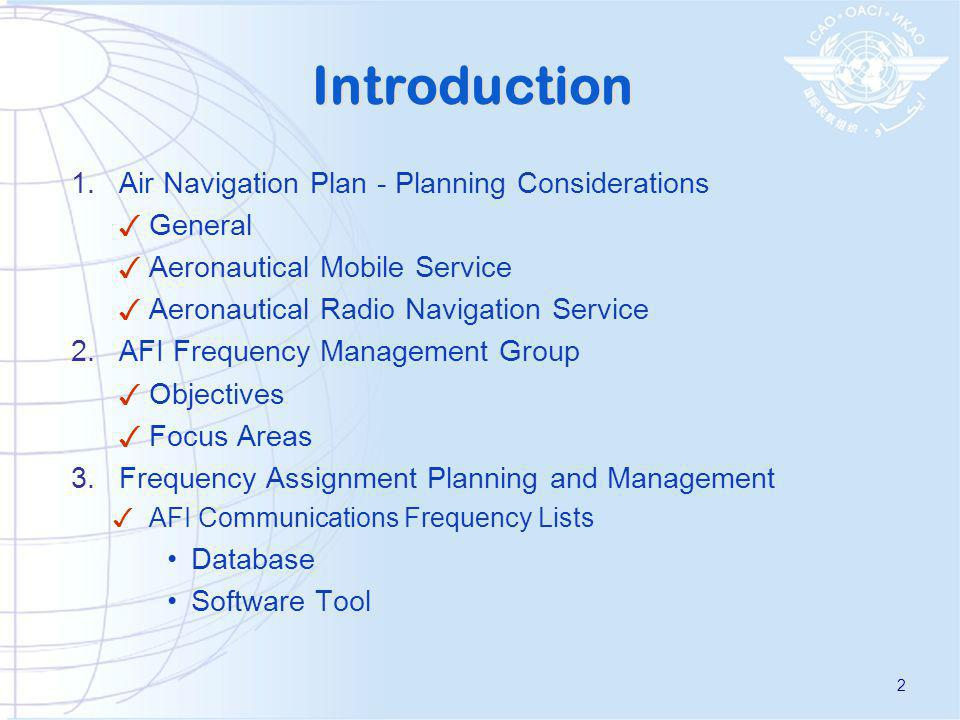 Introduction Air Navigation Plan - Planning Considerations General