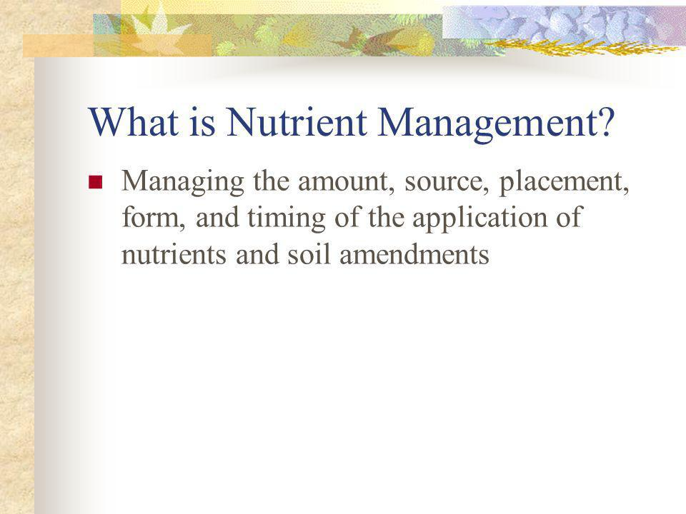 What is Nutrient Management