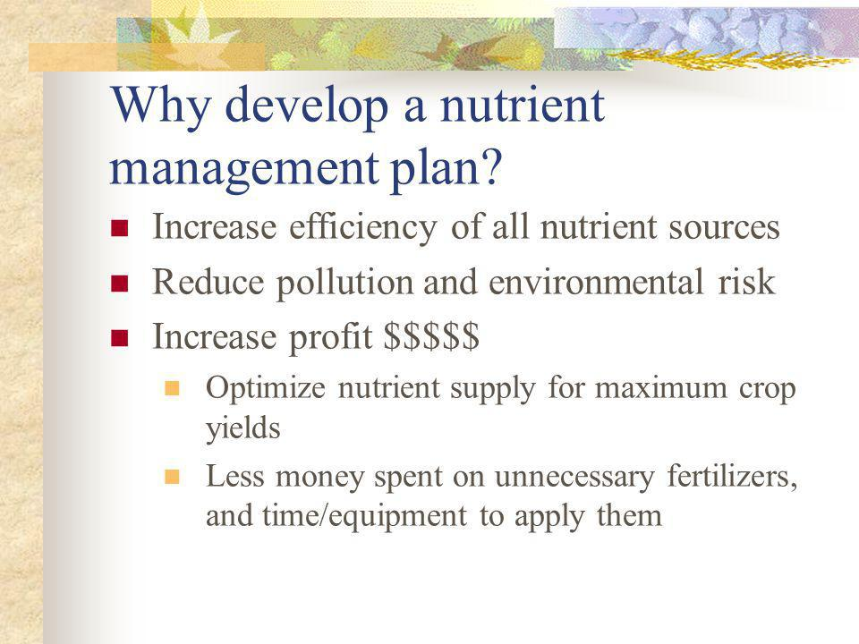 Why develop a nutrient management plan