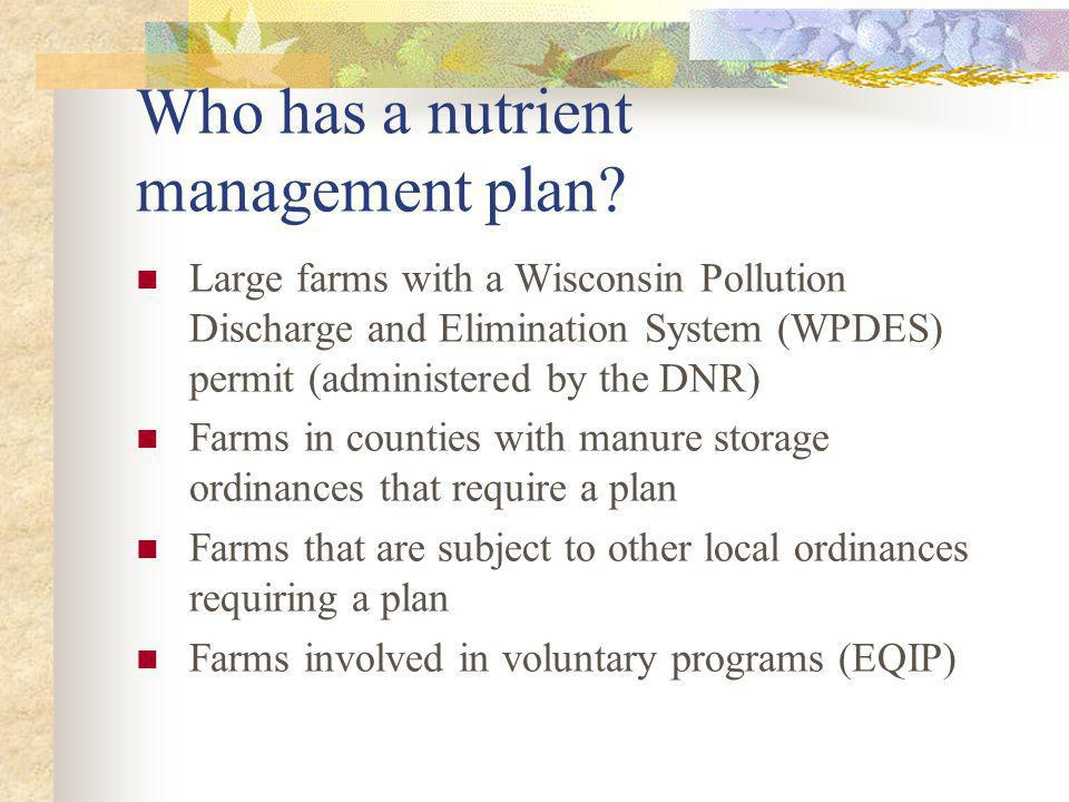 Who has a nutrient management plan