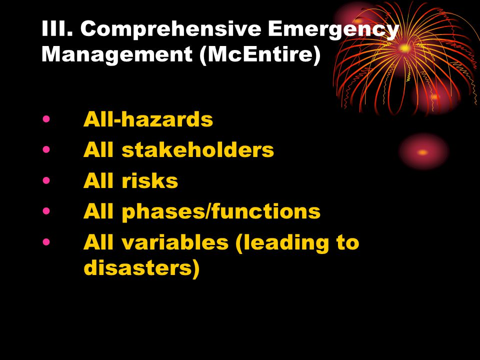 III. Comprehensive Emergency Management (McEntire)