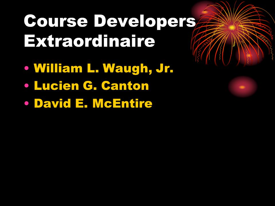 Course Developers Extraordinaire
