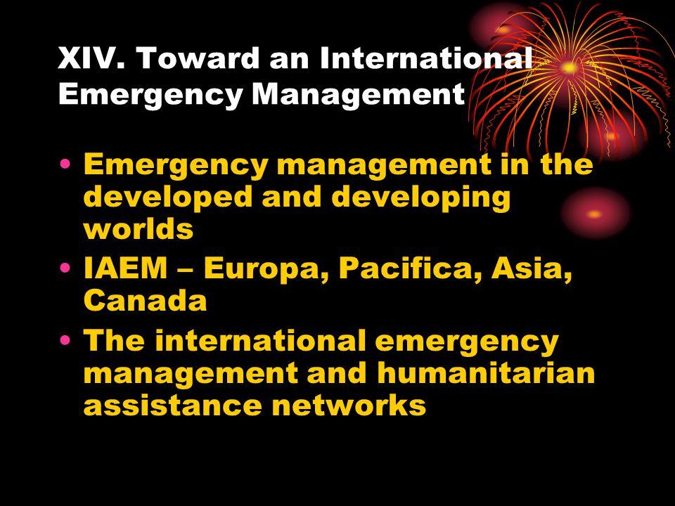 XIV. Toward an International Emergency Management