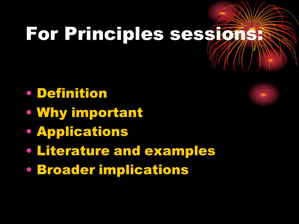 For Principles sessions: