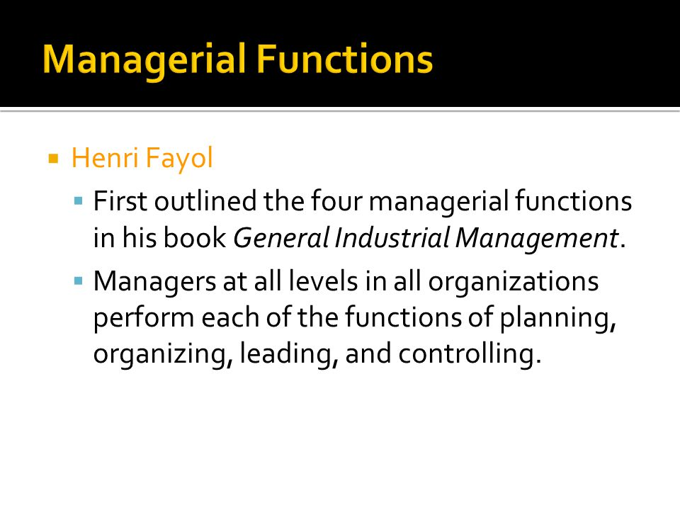 Managerial Functions Henri Fayol