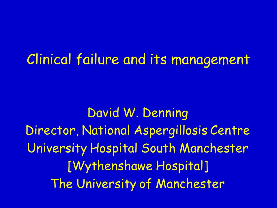Clinical failure and its management
