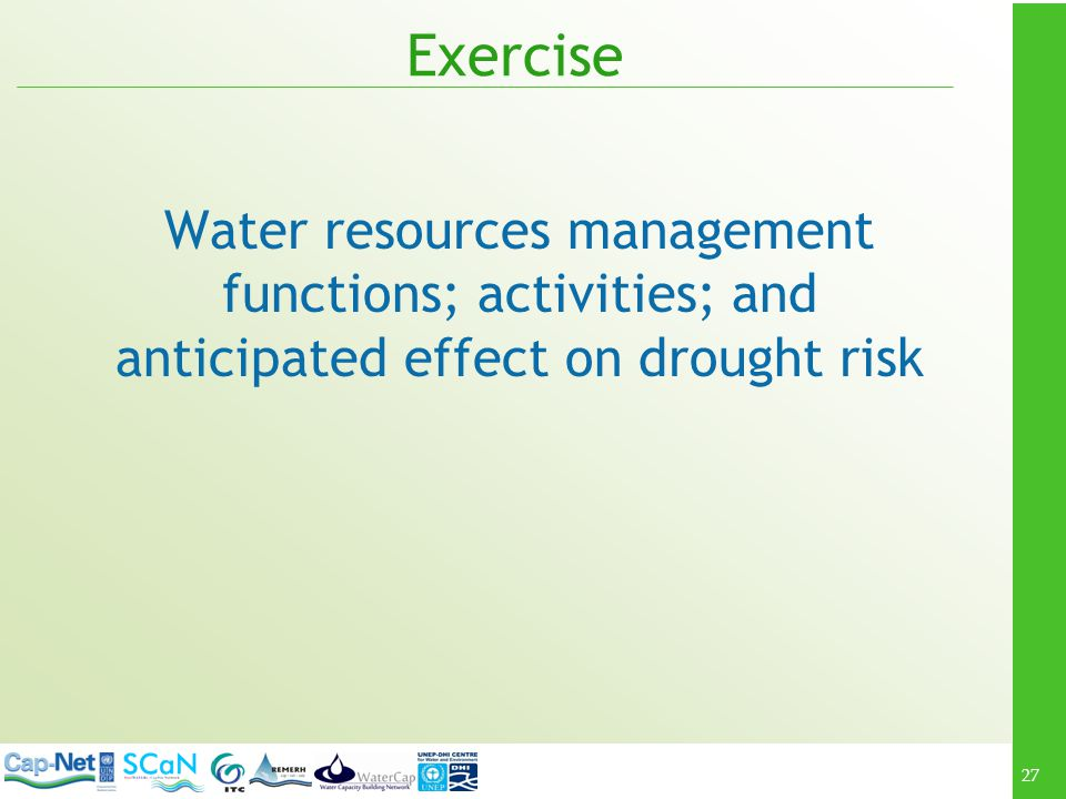 Exercise Water resources management functions; activities; and anticipated effect on drought risk