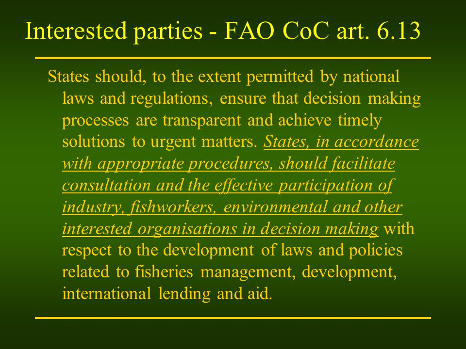 Interested parties - FAO CoC art. 6.13