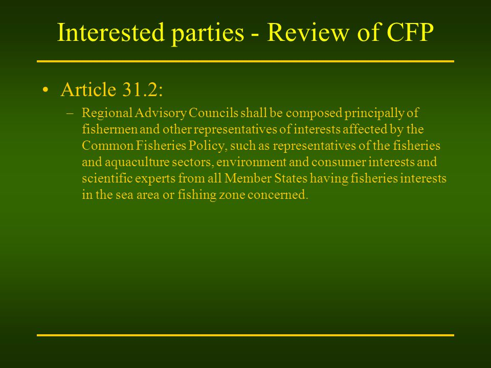 Interested parties - Review of CFP