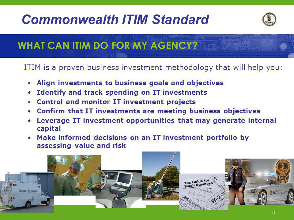 WHAT CAN ITIM DO FOR MY AGENCY