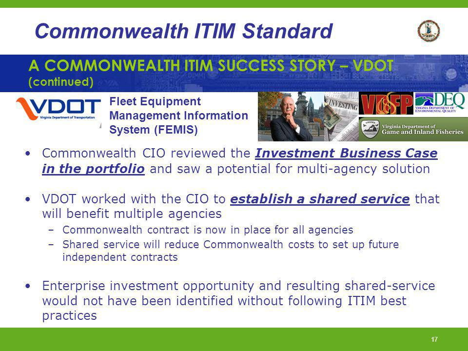 A COMMONWEALTH ITIM SUCCESS STORY – VDOT (continued)
