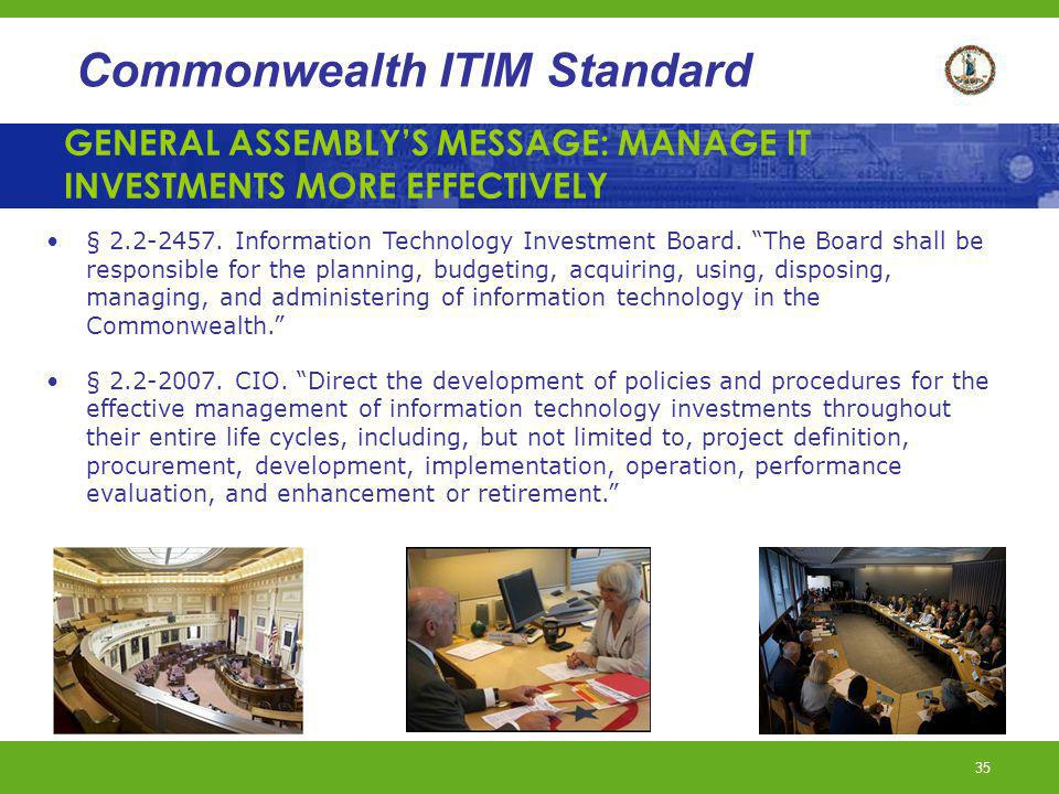 GENERAL ASSEMBLY'S MESSAGE: MANAGE IT INVESTMENTS MORE EFFECTIVELY