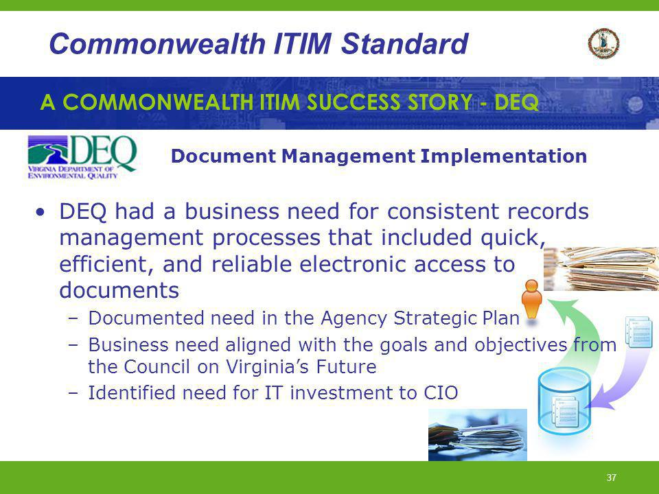 A COMMONWEALTH ITIM SUCCESS STORY - DEQ