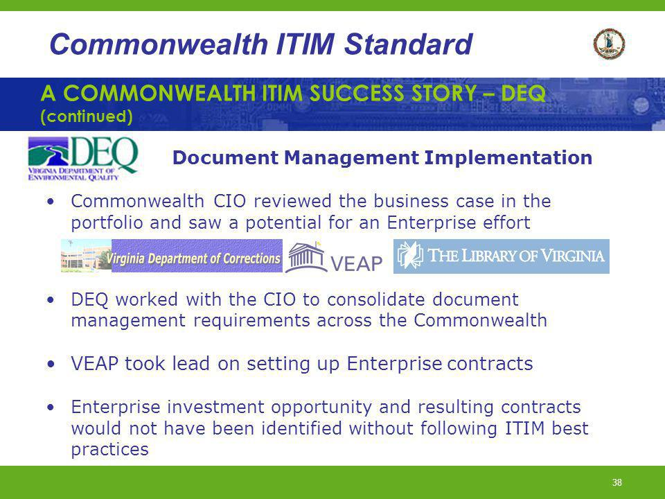 A COMMONWEALTH ITIM SUCCESS STORY – DEQ (continued)
