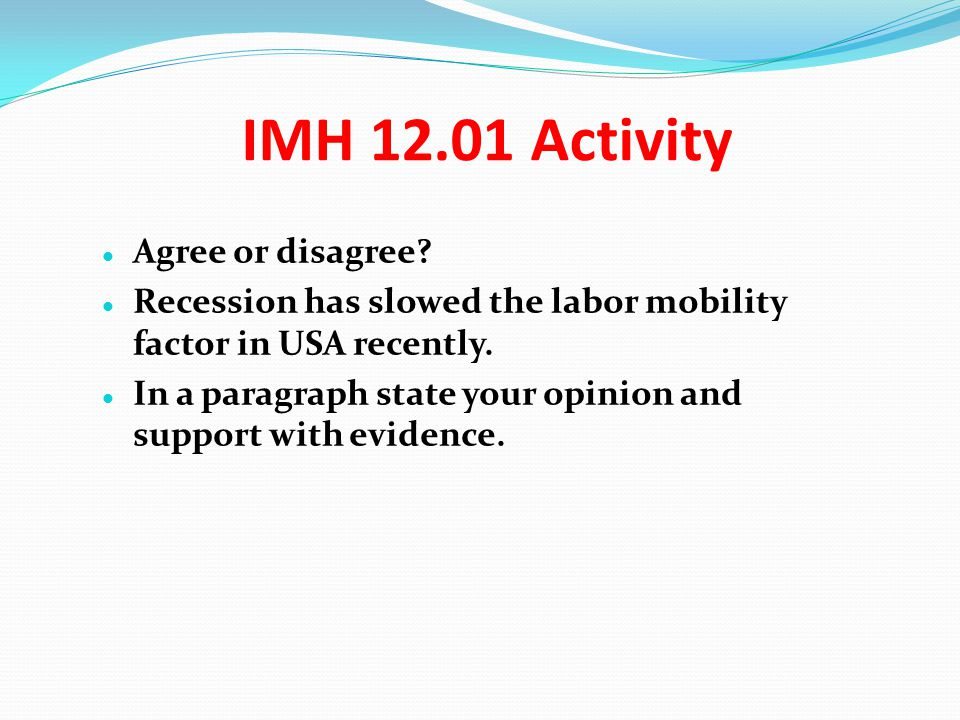 IMH 12.01 Activity Agree or disagree