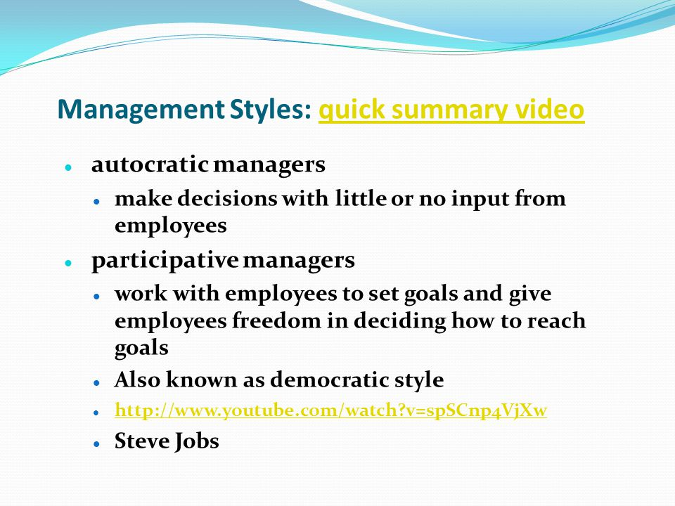 Management Styles: quick summary video