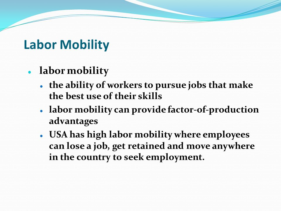 Labor Mobility labor mobility