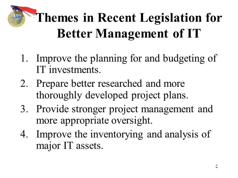 Themes in Recent Legislation for Better Management of IT