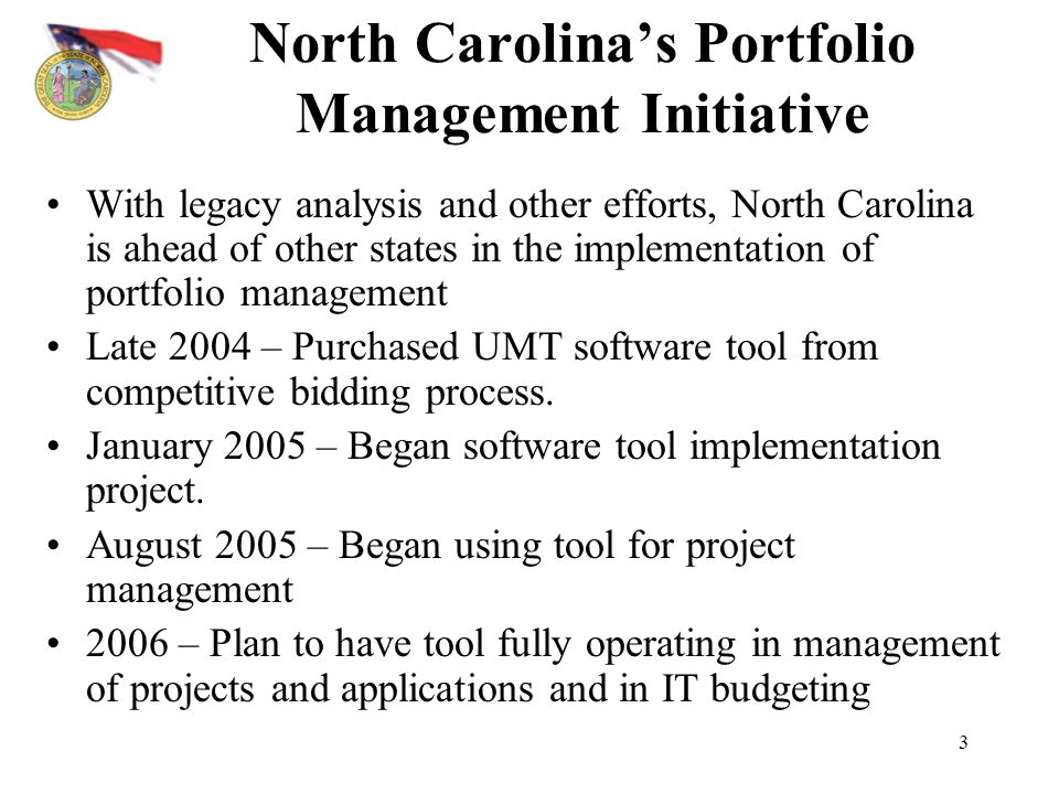 North Carolina's Portfolio Management Initiative