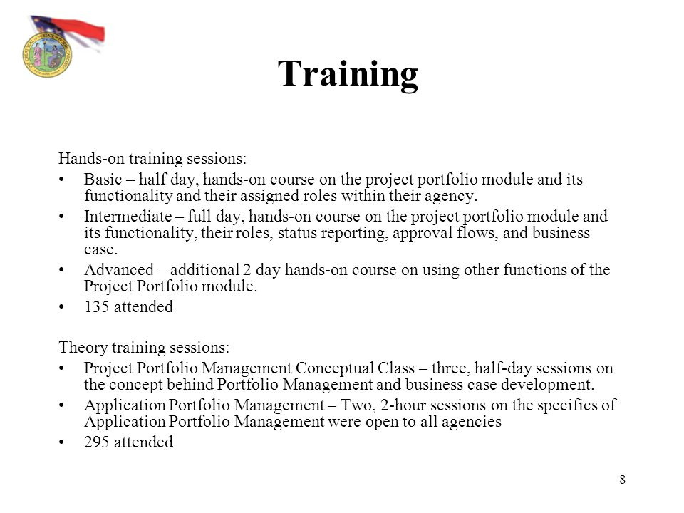 Training Hands-on training sessions:
