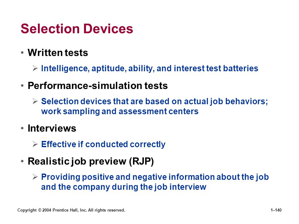 Selection Devices Written tests Performance-simulation tests