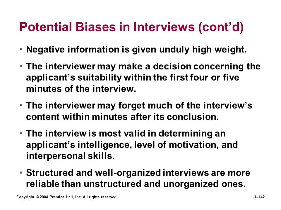 Potential Biases in Interviews (cont'd)
