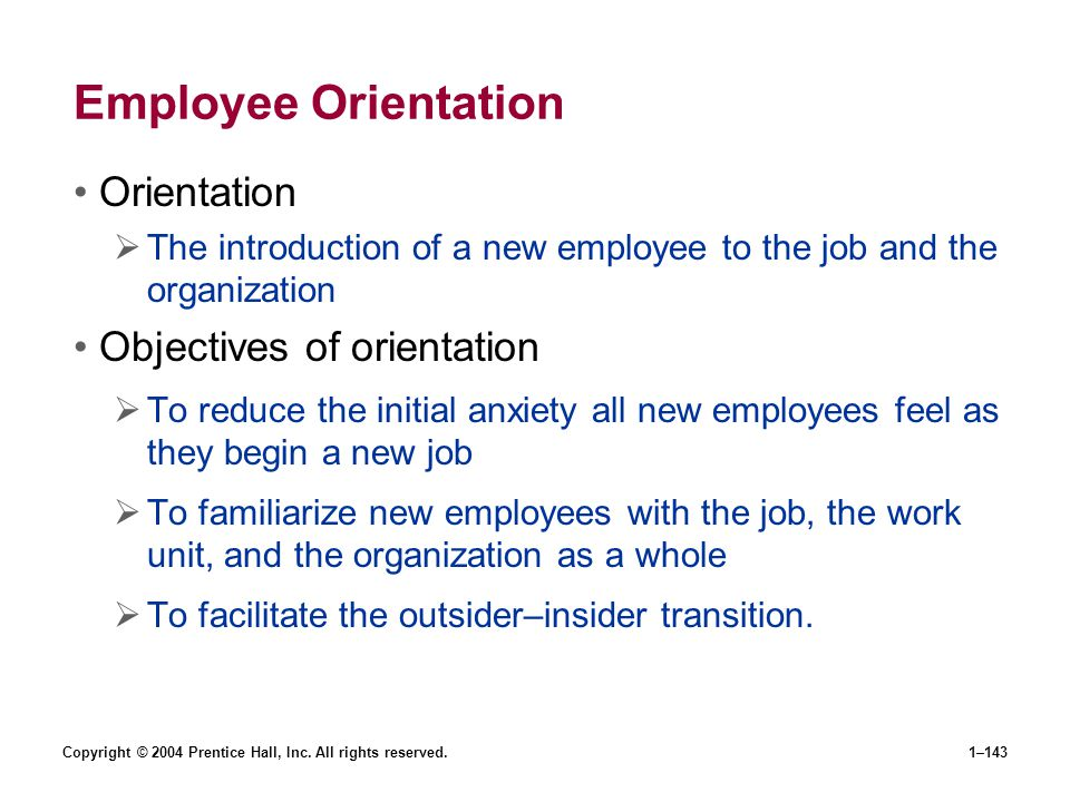 Employee Orientation Orientation Objectives of orientation