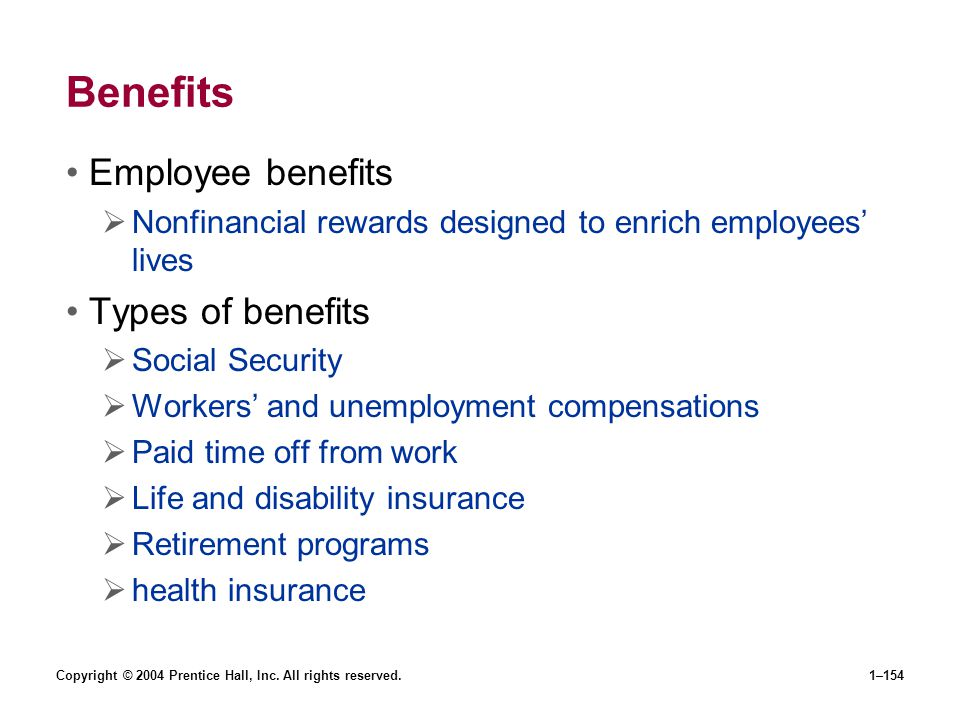 Benefits Employee benefits Types of benefits