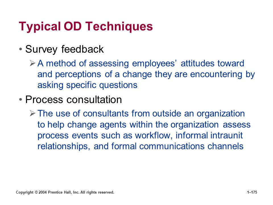 Typical OD Techniques Survey feedback Process consultation