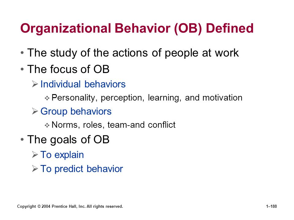 Organizational Behavior (OB) Defined
