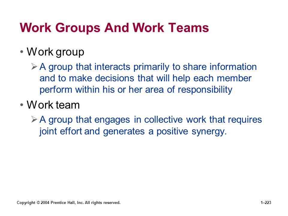 Work Groups And Work Teams