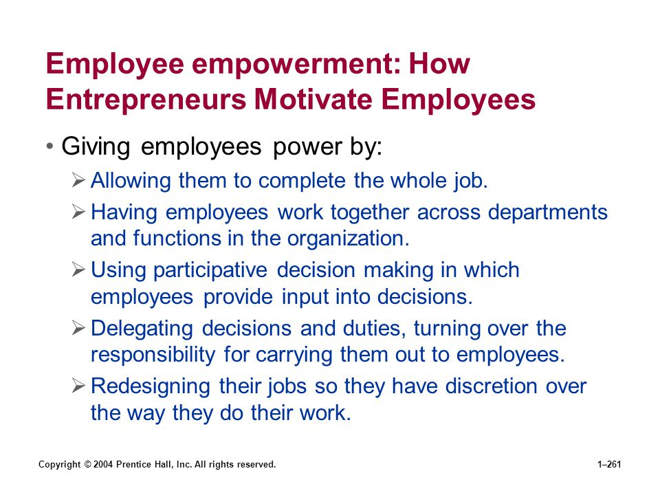 Employee empowerment: How Entrepreneurs Motivate Employees