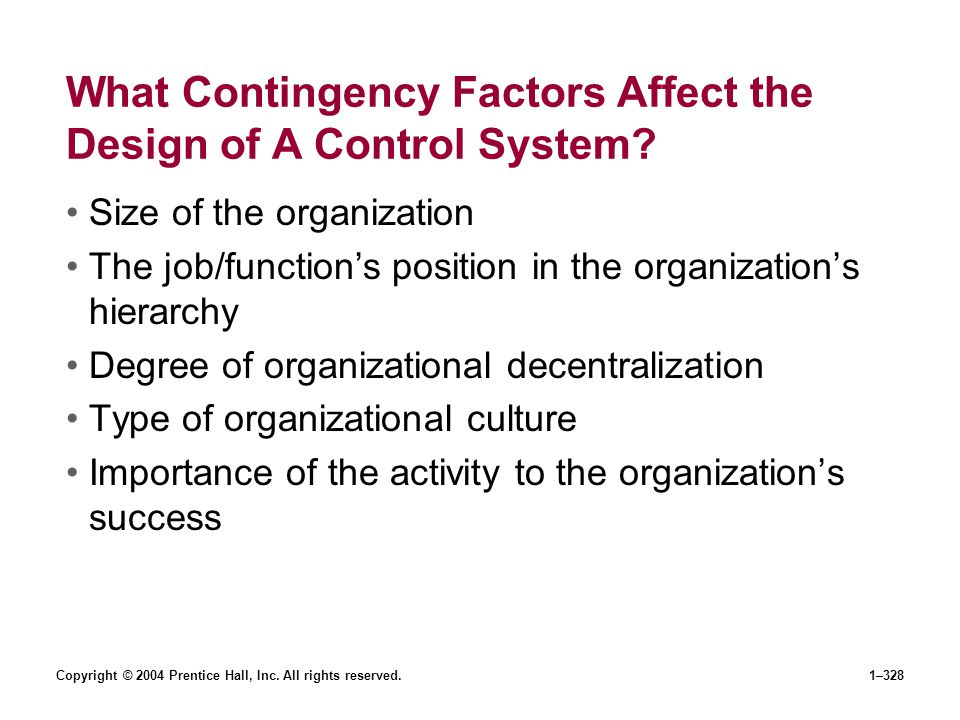 What Contingency Factors Affect the Design of A Control System
