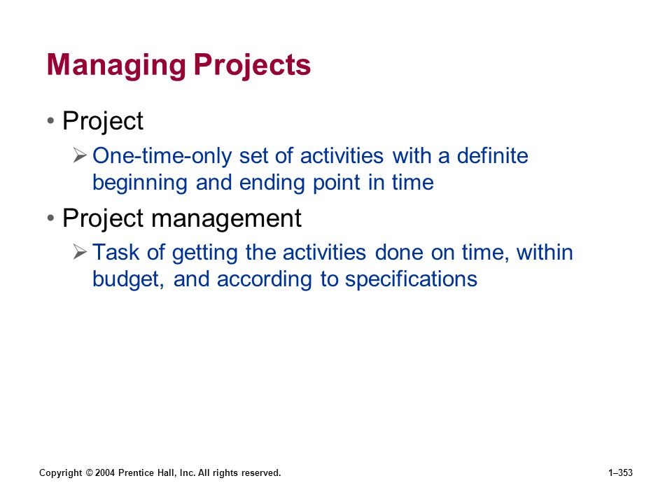 Managing Projects Project Project management