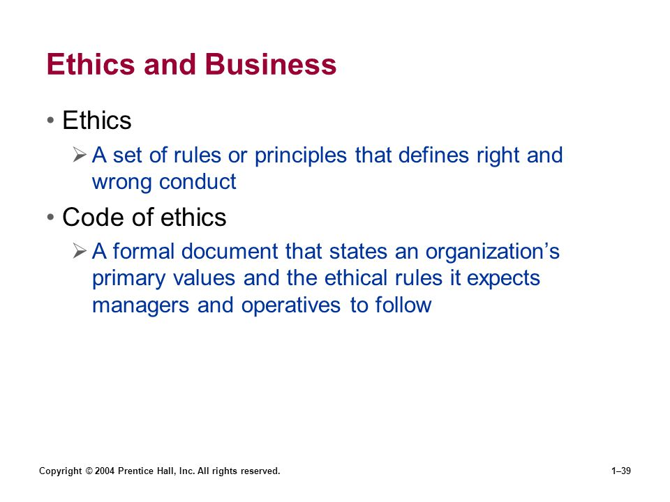 Ethics and Business Ethics Code of ethics