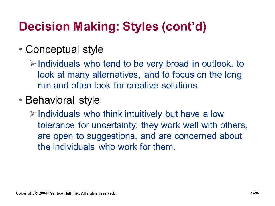 Decision Making: Styles (cont'd)
