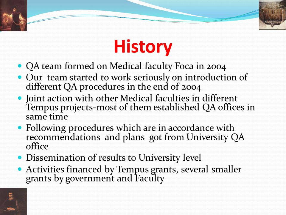 History QA team formed on Medical faculty Foca in 2004