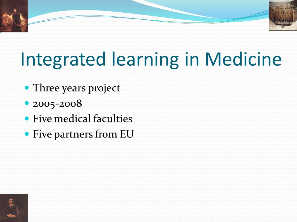 Integrated learning in Medicine