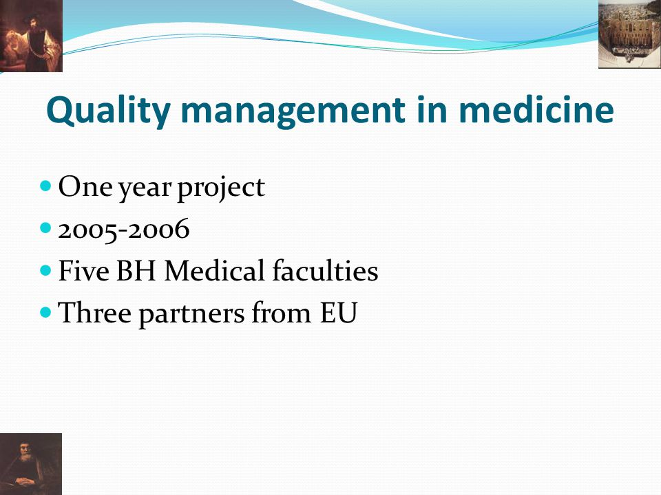 Quality management in medicine
