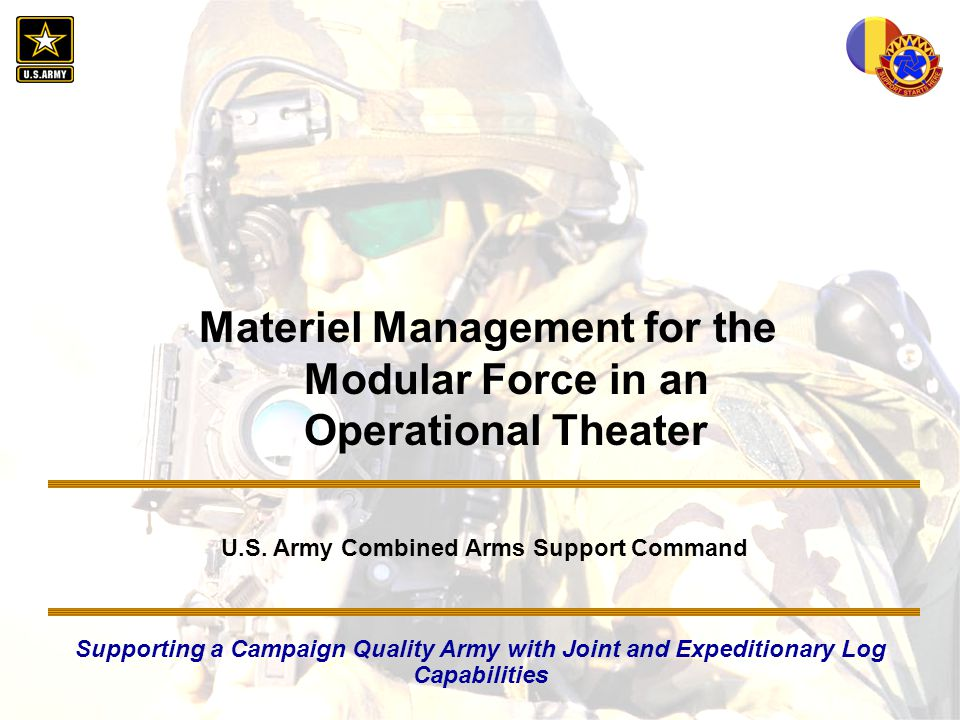 Materiel Management for the Modular Force in an Operational Theater