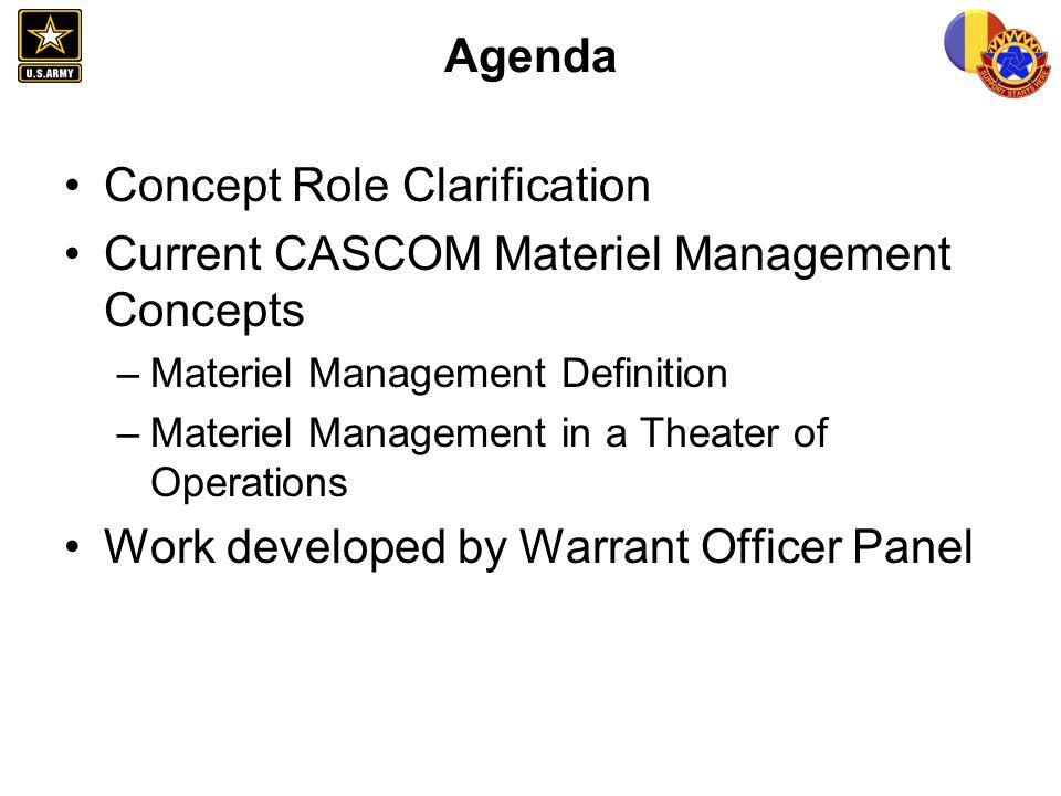 Concept Role Clarification Current CASCOM Materiel Management Concepts