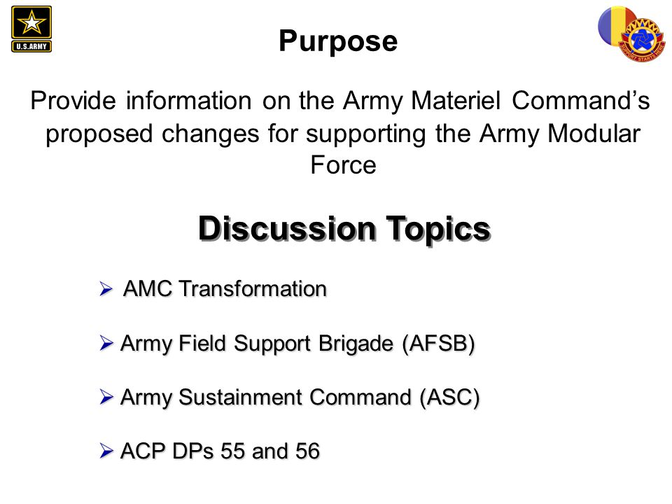 Purpose Provide information on the Army Materiel Command's proposed changes for supporting the Army Modular Force.