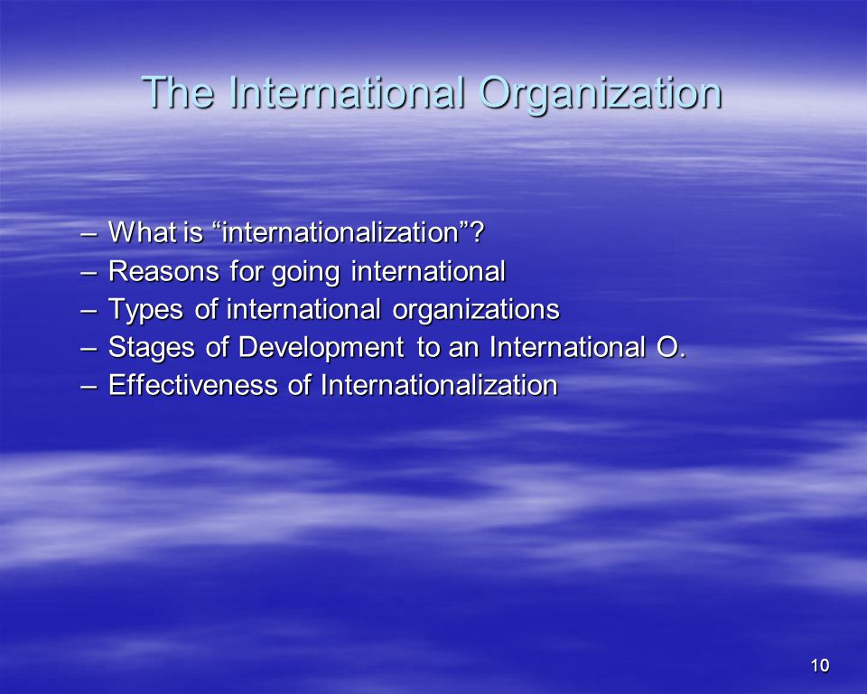 The International Organization